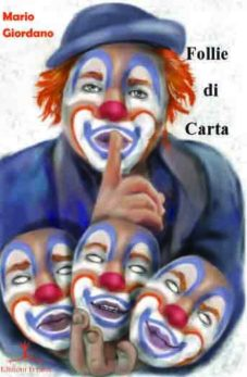 Follie di carta di Mario Giordano