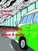 Autostrada verso il nulla di Fabrizio Casella