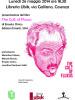"""Presentazione """"The Cult of Fluxus"""" il 26 maggio alla Ubik"""