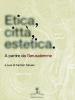 Etica, città, estetica a cura di Carmen Caruso