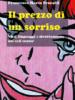 Il prezzo di un sorriso di Francesco Maria Pezzulli