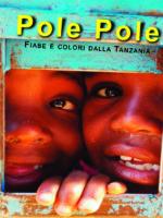 Pole Pole – fiabe e racconti dalla Tanzania