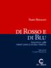 Di rosso e di blu di Fabio Besaldo