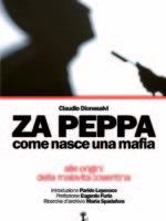 Za peppa come nasce una mafia di Claudio Dionesalvi