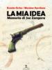 La mia idea – Memoria di Joe Zangara di E. Orrico e M. Garritano