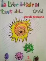 La luce del sole ai tempi del… Covid di D. Mercurio
